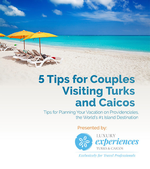 5 Tips for Couples Visiting Turks and Caicos